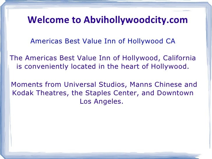 Welcome to Abvihollywoodcity.com Americas Best Value Inn of Hollywood CA The Americas Best Value Inn of Hollywood, Califor...