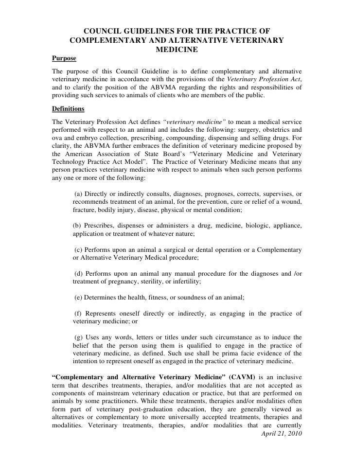 COUNCIL GUIDELINES FOR THE PRACTICE OF      COMPLEMENTARY AND ALTERNATIVE VETERINARY                      MEDICINEPurposeT...