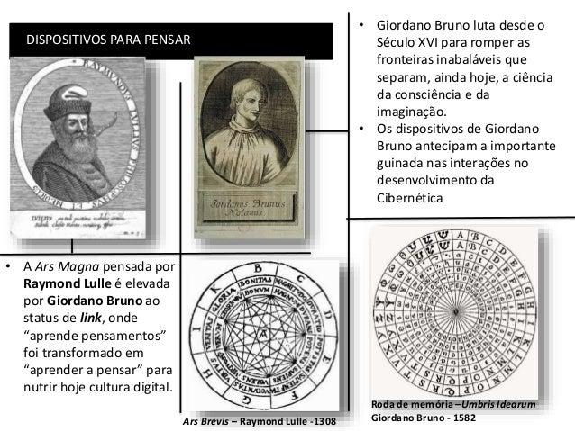 • Giordano Bruno luta desde o Século XVI para romper as fronteiras inabaláveis que separam, ainda hoje, a ciência da consc...
