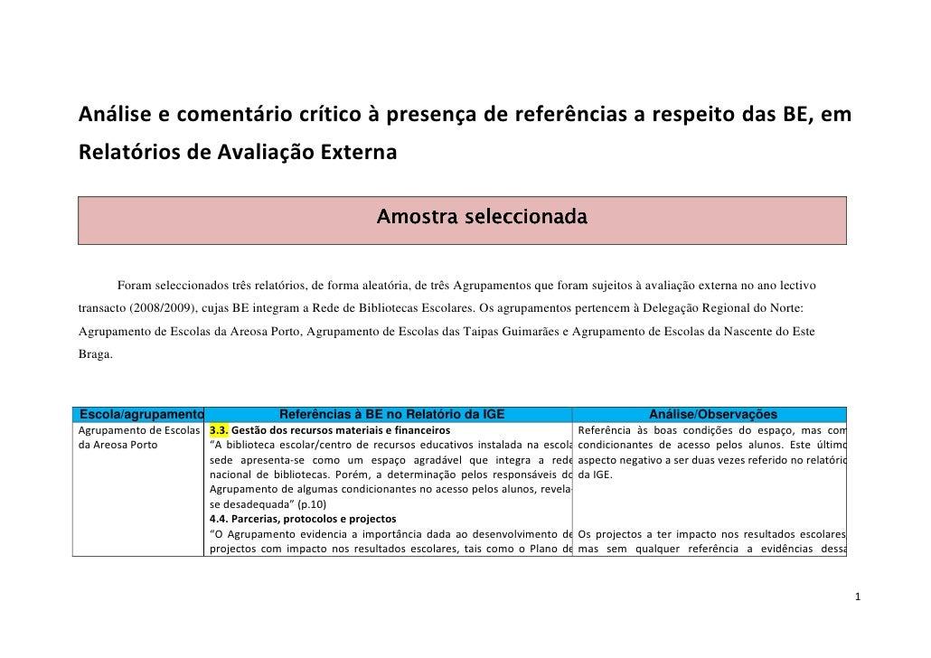 Análise e comentário crítico à presença de referências a respeito das BE, em Relatórios de Avaliação Externa              ...