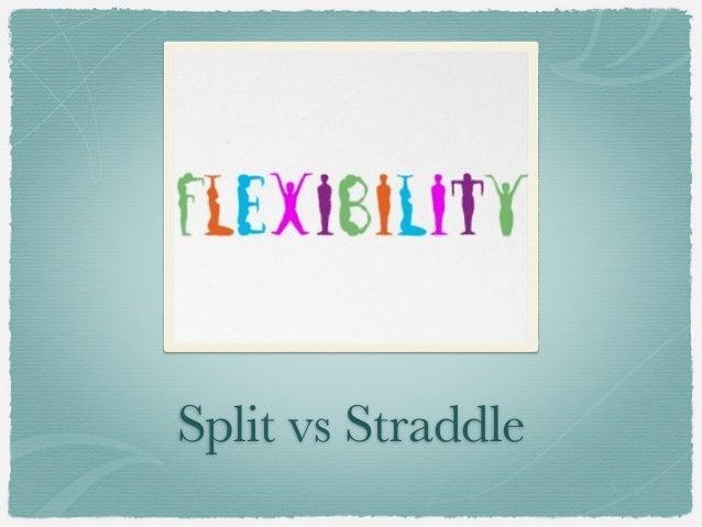 Split vs Straddle