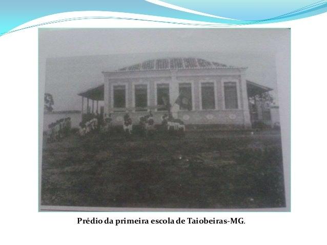 Prédio da primeira escola de Taiobeiras-MG.