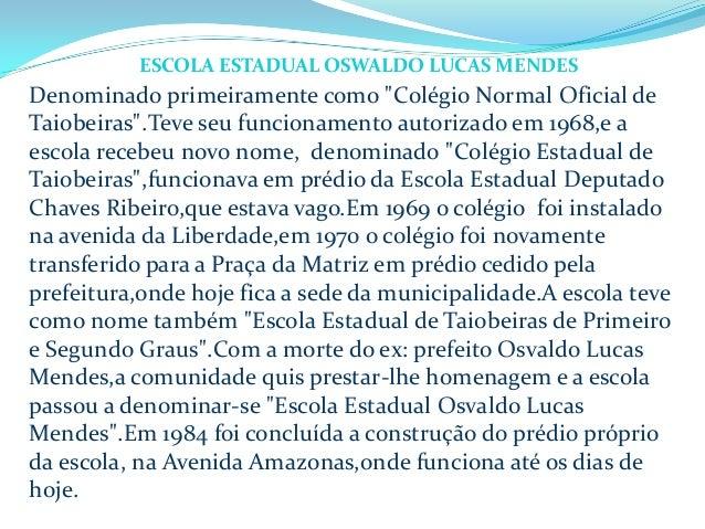 """Denominado primeiramente como """"Colégio Normal Oficial de Taiobeiras"""".Teve seu funcionamento autorizado em 1968,e a escola ..."""