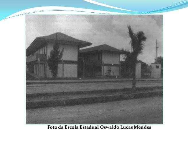 Foto da Escola Estadual Oswaldo Lucas Mendes