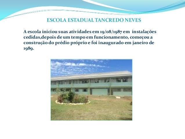 A escola iniciou suas atividades em 19/08/1987 em instalações cedidas,depois de um tempo em funcionamento, começou a const...