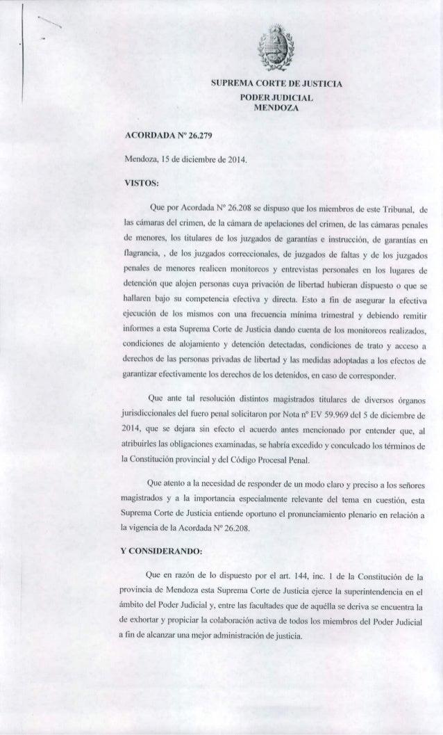"""SUPREMA CORTE DE J USTICIA  PODER JUDICIAL MEN DOZA  ACORDADA N"""" 26.279  Mendoza,  15 de diciembre de 2014.  VISTOS:   Que..."""