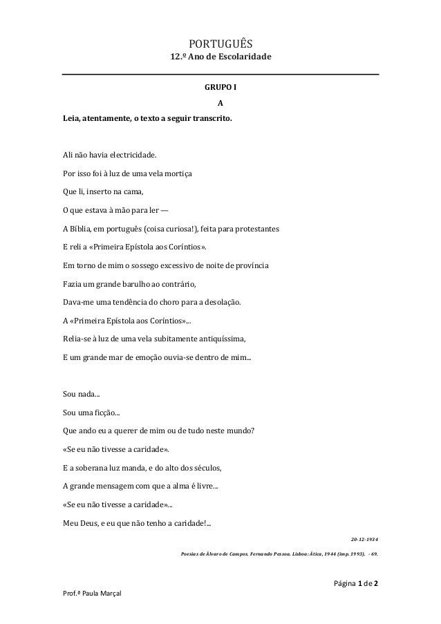 Página 1 de 2 Prof.ª Paula Marçal PORTUGUÊS 12.º Ano de Escolaridade GRUPO I A Leia, atentamente, o texto a seguir transcr...