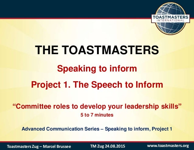 the toastmasters speaking to inform project 1 the speech to inform committee roles to