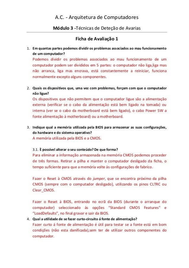 A.C. - Arquitetura de Computadores                Módulo 3 -Técnicas de Deteção de Avarias                              Fi...