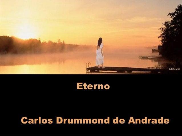 Eterno Carlos Drummond de Andrade