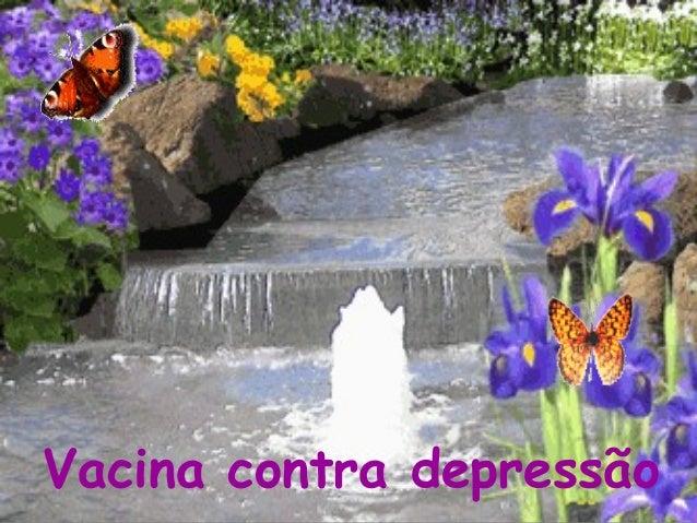 Vacina contra depressão  Vacina contra depressão  raquelfogo@hotmail.com