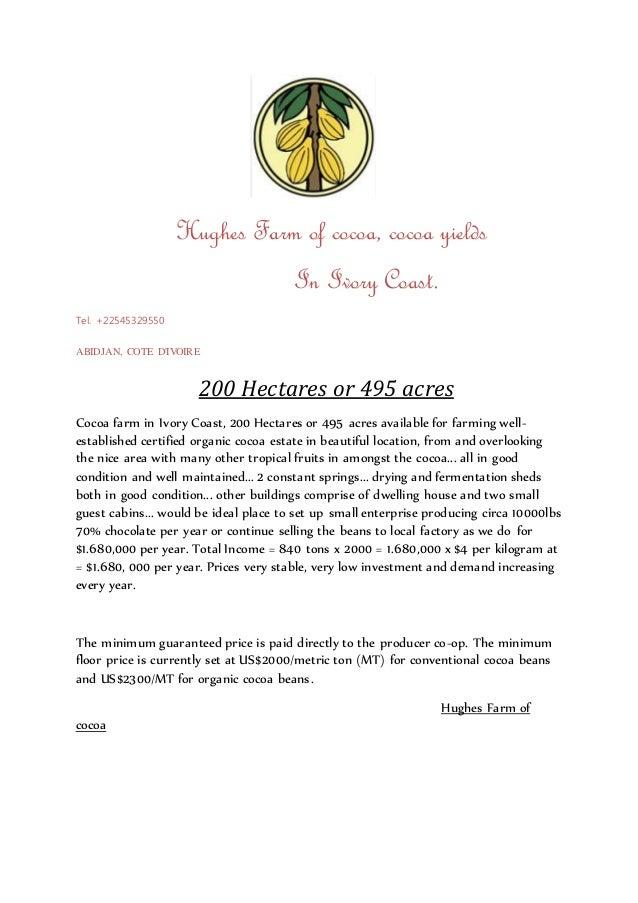 200 Hectares Or 495 Acres Hughes Farm Of Cocoa Yields In Ivory Coast Tel 22545329550 ABIDJAN