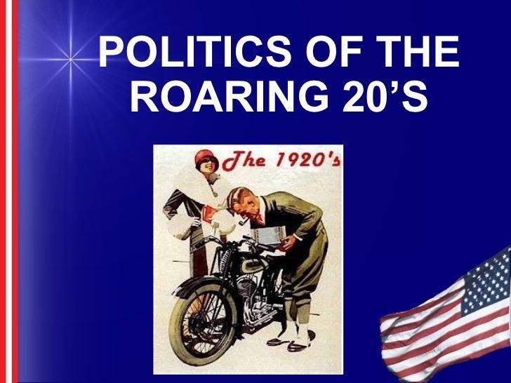 POLITICS OF THE ROARING 20'S