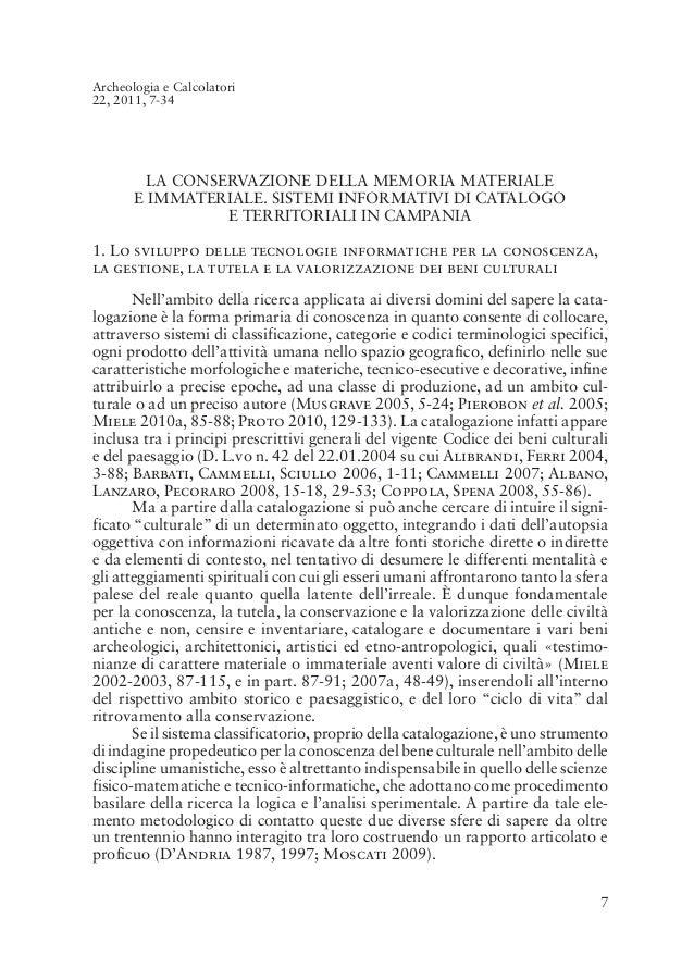 Archeologia e Calcolatori22, 2011, 7-34        LA CONSERVAZIONE DELLA MEMORIA MATERIALE       E IMMATERIALE. SISTEMI INFOR...