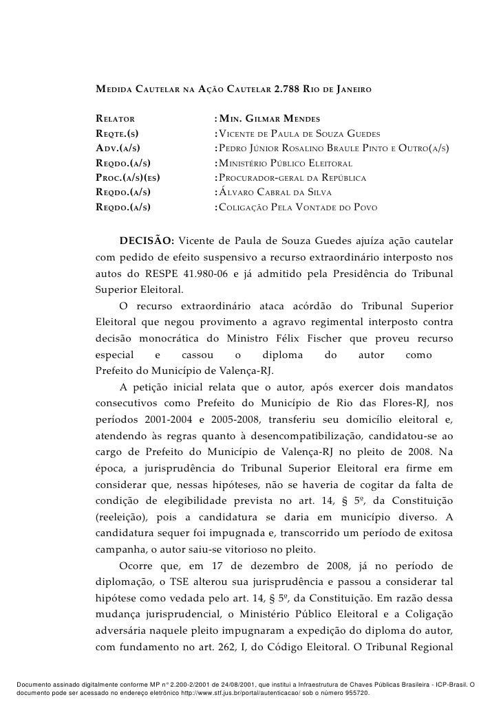 MEDIDA CAUTELAR NA AÇÃO CAUTELAR 2.788 RIO DE JANEIRO                         RELATOR                                : MIN...