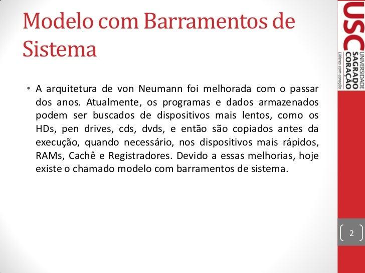 Modelo de von neumann melhorado Slide 2
