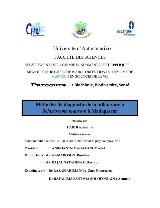 Univ FACU DEPARTEMENT DE BIOC MEMOIRE DE RECHER MASTER Parcours Méthodes de Schistosom Soutenu publiquement le : 2 Préside...