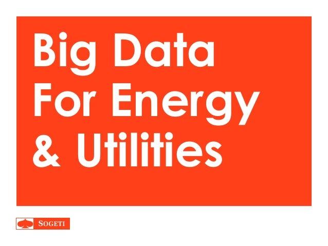 Big Data For Energy & Utilities