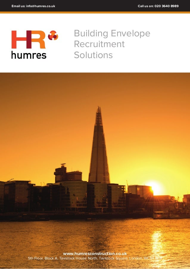 Email us: info@humres.co.uk Call us on: 020 3640 8989  Building Envelope  Recruitment  HR  humres Solutions  www.humrescon...