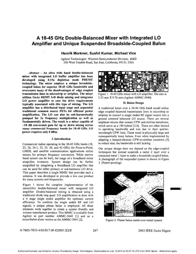 A 18-45 GHz Double-BalancedMixer with Integrated LO Amplifier and Unique Suspended Broadside-Coupled Balun Henrik Morkner,...