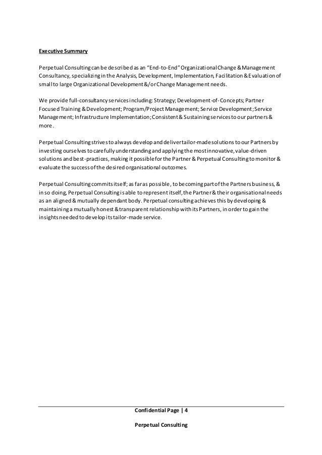 "Confidential Page   4 Perpetual Consulting Executive Summary Perpetual Consultingcanbe describedasan ""End-to-End""Organizat..."