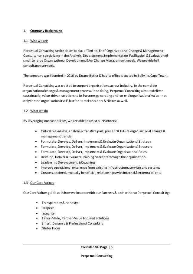 "Confidential Page   5 Perpetual Consulting 1. Company Background 1.1 Who we are Perpetual Consultingcanbe describedasa ""En..."