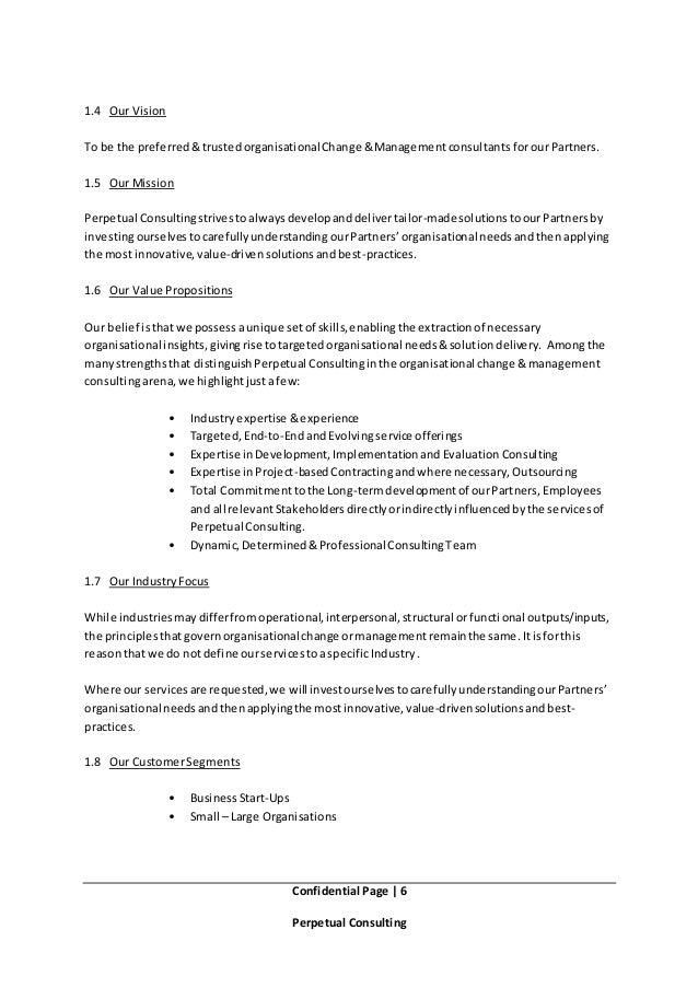 Confidential Page   6 Perpetual Consulting 1.4 Our Vision To be the preferred&trustedorganisationalChange &Managementconsu...