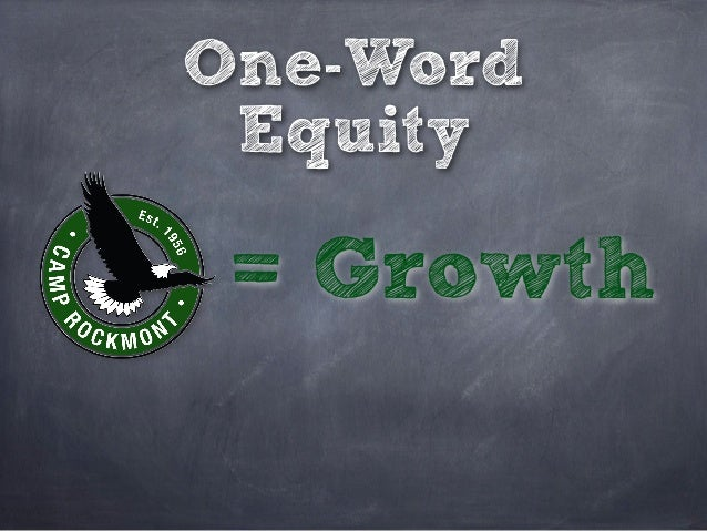 One-Word Equity = Growth