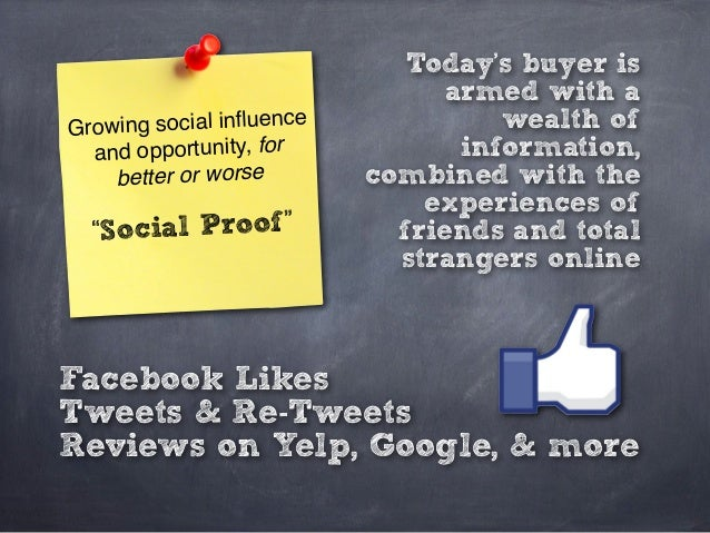 """Growing social influence and opportunity, for better or worse """"Social Proof"""" Facebook Likes Tweets & Re-Tweets Reviews on Y..."""