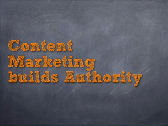 Content Marketing builds Authority