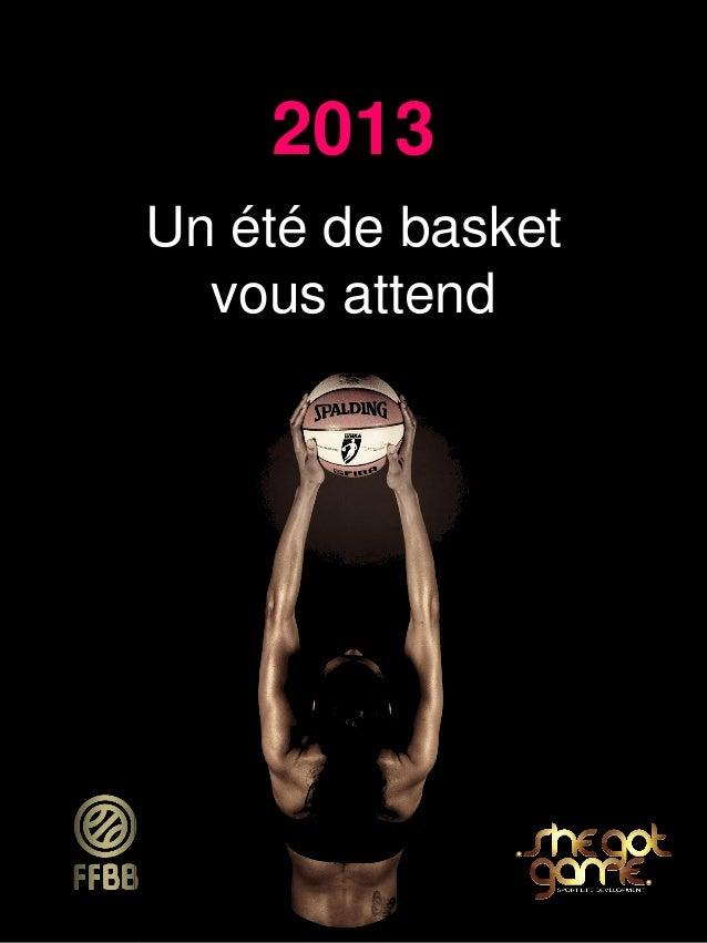 2013 Un été de basket vous attend