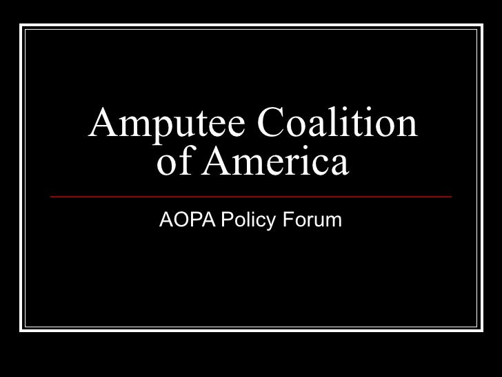 Amputee Coalition of America AOPA Policy Forum
