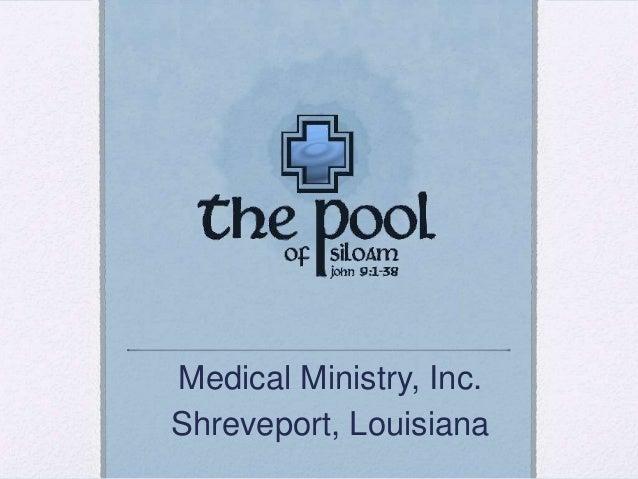 Medical Ministry, Inc. Shreveport, Louisiana