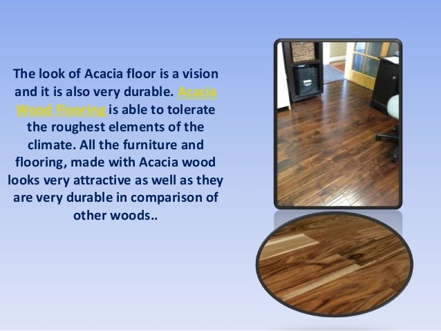 Why Acacia Wood Flooring Is Considered Good Investment