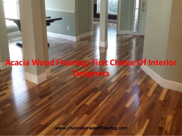 Acacia Wood Flooring First Choice Of Interior Designers