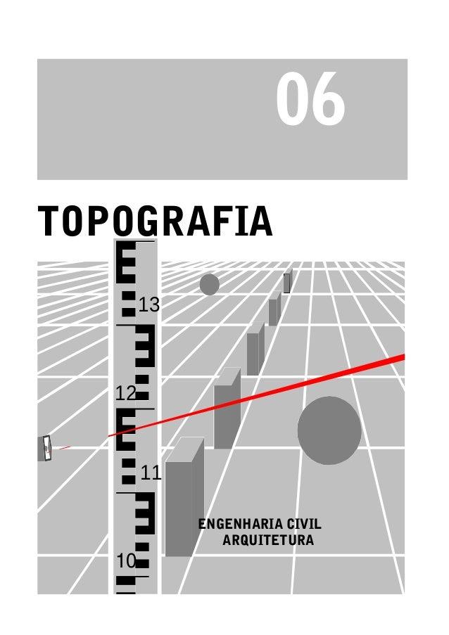 ENGENHARIA CIVIL TOPOGRAFIA 06 10 11 12 13 ARQUITETURA