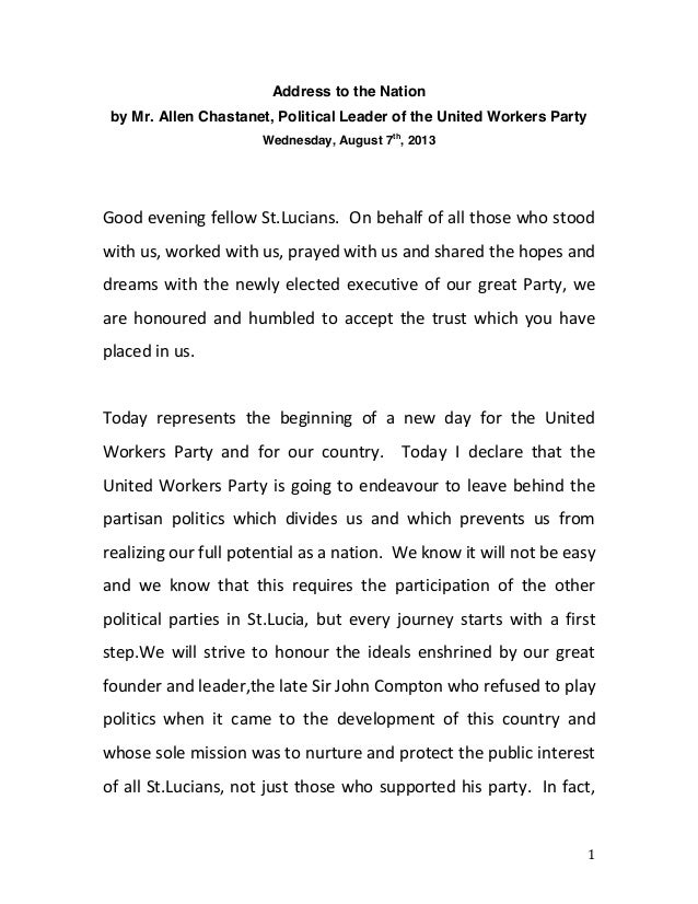 1	    Address to the Nation by Mr. Allen Chastanet, Political Leader of the United Workers Party Wednesday, August 7th ,...