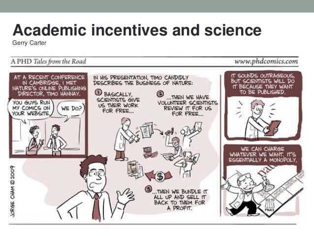 Academic incentives and science Gerry Carter