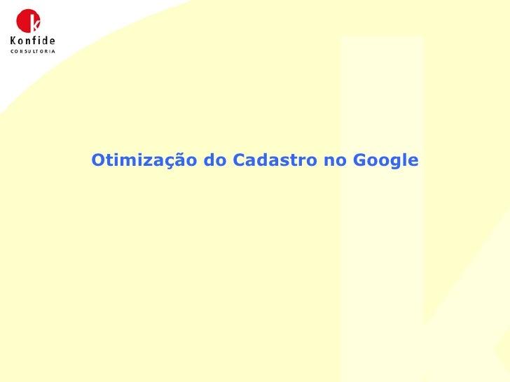 Otimização do Cadastro no Google