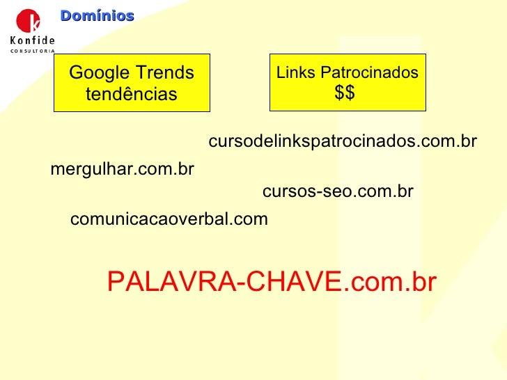 Domínios Google Trends tendências Links Patrocinados $$  mergulhar.com.br cursodelinkspatrocinados.com.br cursos-seo.com.b...