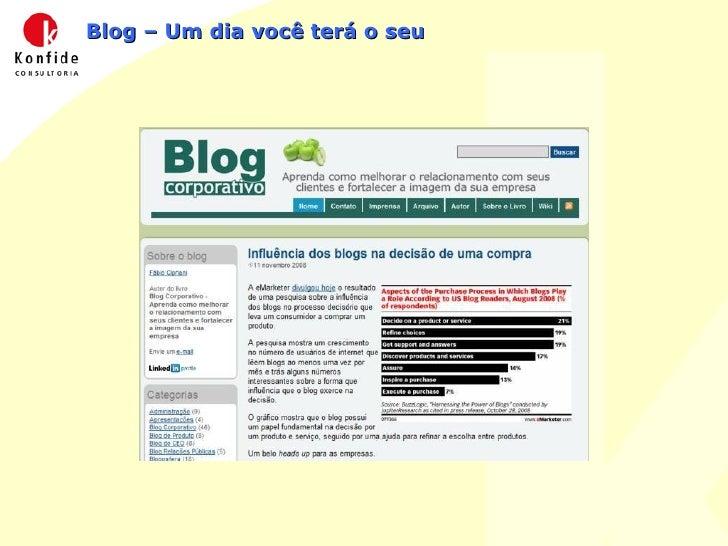 Blog – Um dia você terá o seu