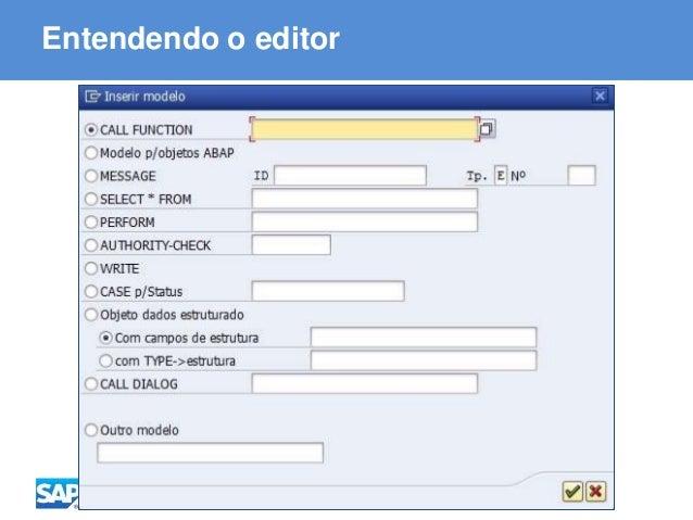 ABAP - Advanced Business Application Programming Entendendo o editor