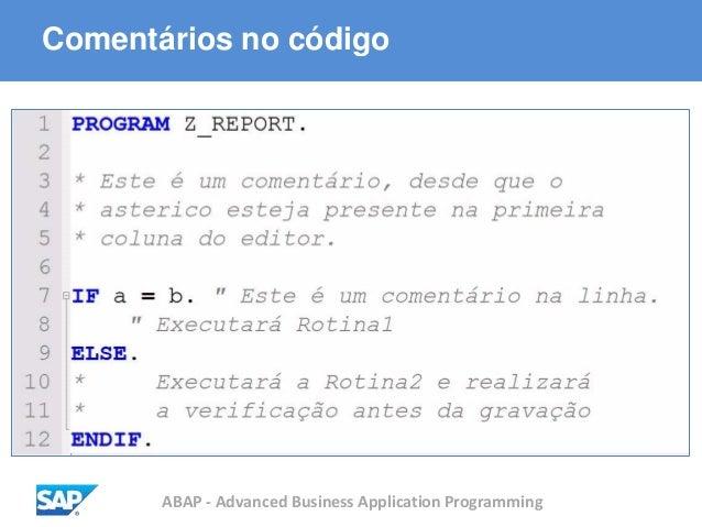 ABAP - Advanced Business Application Programming Comentários no código