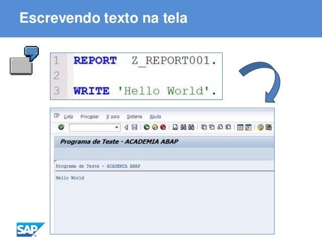 ABAP - Advanced Business Application Programming Escrevendo texto na tela