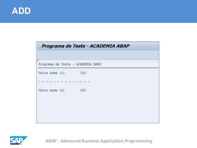 ABAP - Advanced Business Application Programming ADD