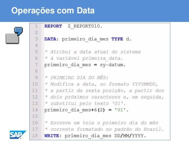 ABAP - Advanced Business Application Programming Operações com Data
