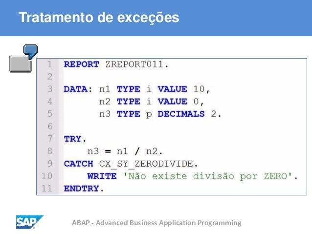 ABAP - Advanced Business Application Programming Tratamento de exceções