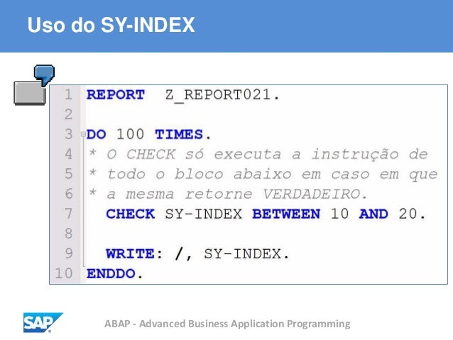 ABAP - Advanced Business Application Programming Uso do SY-INDEX