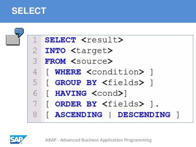 ABAP - Advanced Business Application Programming SELECT