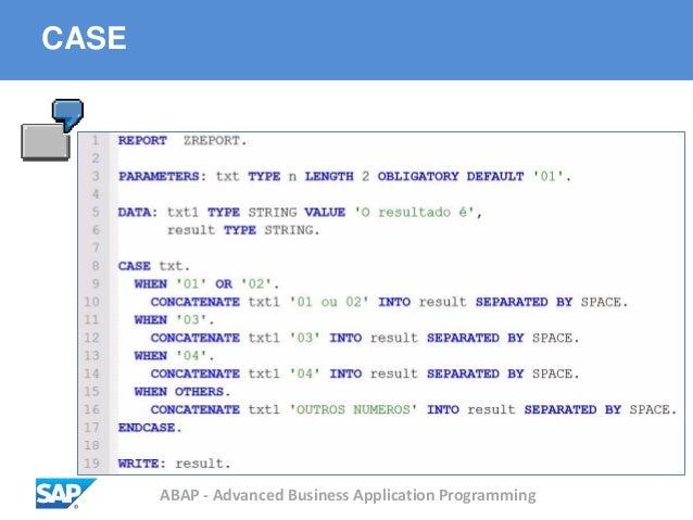 ABAP - Advanced Business Application Programming CASE